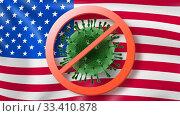 Купить «Warning sign with crossed out Coronavirus bacteria on the background of American flag.», фото № 33410878, снято 18 января 2018 г. (c) Ярослав Данильченко / Фотобанк Лори