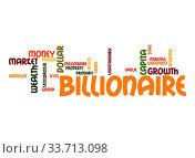 Billionaire word cloud. Стоковое фото, фотограф Zoonar.com/Yann Tang / age Fotostock / Фотобанк Лори