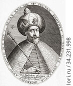 Mehmed III, 1566 - 1603. Sultan of the Ottoman Empire. After a work by Crispijn van de Passe the Elder. Стоковое фото, фотограф Classic Vision / age Fotostock / Фотобанк Лори