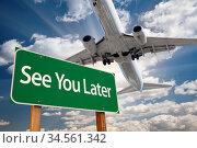See You Later Green Road Sign and Airplane Above with Dramatic Blue... Стоковое фото, фотограф Zoonar.com/Andy Dean Photography / age Fotostock / Фотобанк Лори