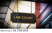Street Sign Law Court. Стоковое фото, фотограф Zoonar.com/Thomas Reimer / easy Fotostock / Фотобанк Лори