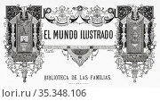 El mundo ilustrado 1879. The illustrated world 1879, library of families... Редакционное фото, фотограф Jerónimo Alba / age Fotostock / Фотобанк Лори