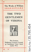 Title page from the Shakespeare play The Two Gentlemen of Verona. ... Редакционное фото, фотограф Classic Vision / age Fotostock / Фотобанк Лори