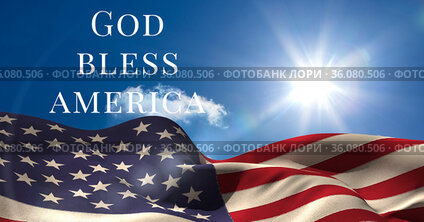Composition of text god bless america over waving american flag on sunny blue sky