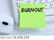 Burnout krank Krankheit im Job Stress Business Konzept Maus Computer... Стоковое фото, фотограф Zoonar.com/Markus Mainka / easy Fotostock / Фотобанк Лори