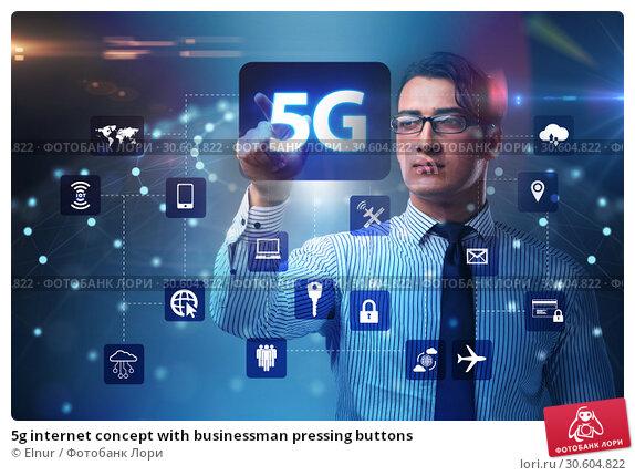 Купить «5g internet concept with businessman pressing buttons», фото № 30604822, снято 19 сентября 2019 г. (c) Elnur / Фотобанк Лори
