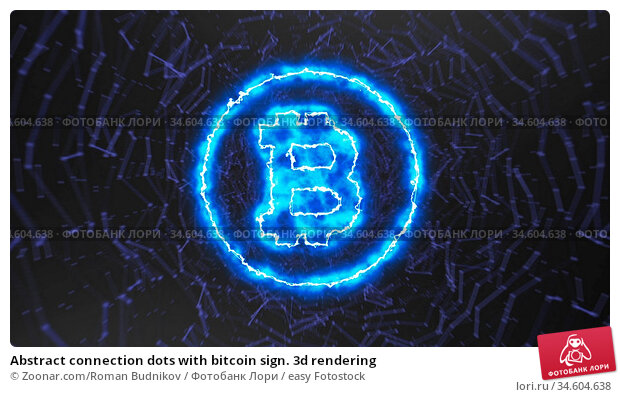 Abstract connection dots with bitcoin sign. 3d rendering. Стоковое фото, фотограф Zoonar.com/Roman Budnikov / easy Fotostock / Фотобанк Лори
