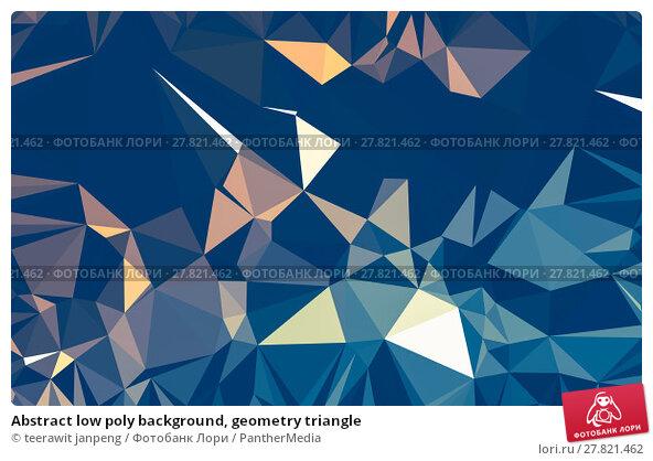 Купить «Abstract low poly background, geometry triangle», фото № 27821462, снято 20 октября 2018 г. (c) PantherMedia / Фотобанк Лори