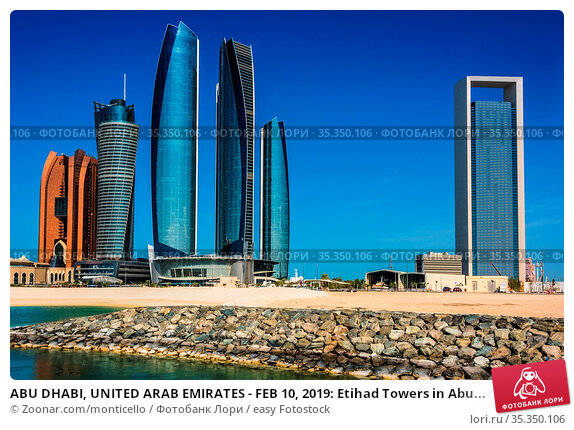 ABU DHABI, UNITED ARAB EMIRATES - FEB 10, 2019: Etihad Towers in Abu... Стоковое фото, фотограф Zoonar.com/monticello / easy Fotostock / Фотобанк Лори