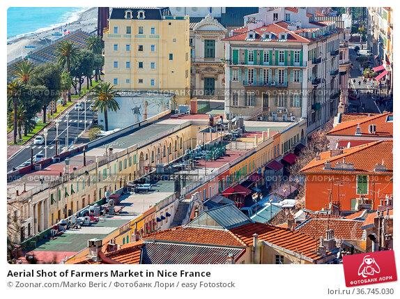 Aerial Shot of Farmers Market in Nice France. Стоковое фото, фотограф Zoonar.com/Marko Beric / easy Fotostock / Фотобанк Лори