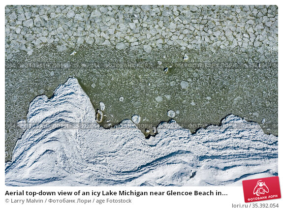 Aerial top-down view of an icy Lake Michigan near Glencoe Beach in... Стоковое фото, фотограф Larry Malvin / age Fotostock / Фотобанк Лори