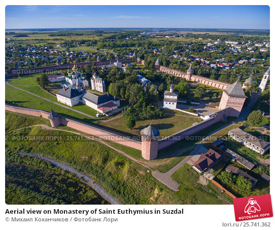 Aerial view on Monastery of Saint Euthymius in Suzdal, фото № 25741362, снято 17 июля 2016 г. (c) Михаил Коханчиков / Фотобанк Лори