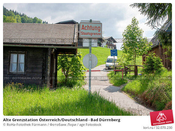 Alte Grenzstation Österreich/Deutschland - Bad Dürrnberg. Стоковое фото, фотограф RoHa-Fotothek Fürmann / age Fotostock / Фотобанк Лори