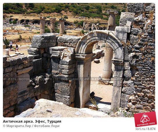 Античная арка. Эфес, Турция, фото № 8874, снято 9 июля 2006 г. (c) Маргарита Лир / Фотобанк Лори