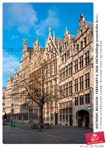 ANTWERP, BELGIUM - FEBRUARY 6, 2020: Old buildings around the Grote... Стоковое фото, фотограф Zoonar.com/Alexander Ludwig / age Fotostock / Фотобанк Лори