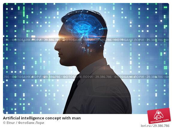 Купить «Artificial intelligence concept with man», фото № 29386786, снято 25 апреля 2019 г. (c) Elnur / Фотобанк Лори