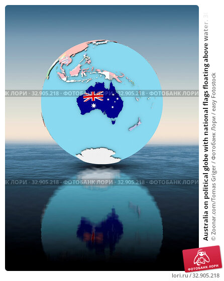 Australia on political globe with national flags floating above water. 3D illustration. Стоковое фото, фотограф Zoonar.com/Tomas Griger / easy Fotostock / Фотобанк Лори