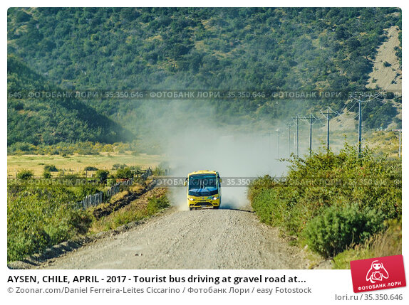 AYSEN, CHILE, APRIL - 2017 - Tourist bus driving at gravel road at... Стоковое фото, фотограф Zoonar.com/Daniel Ferreira-Leites Ciccarino / easy Fotostock / Фотобанк Лори