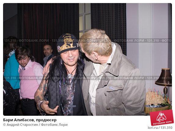 Бари Алибасов, продюсер, фото № 131310, снято 24 ноября 2007 г. (c) Андрей Старостин / Фотобанк Лори