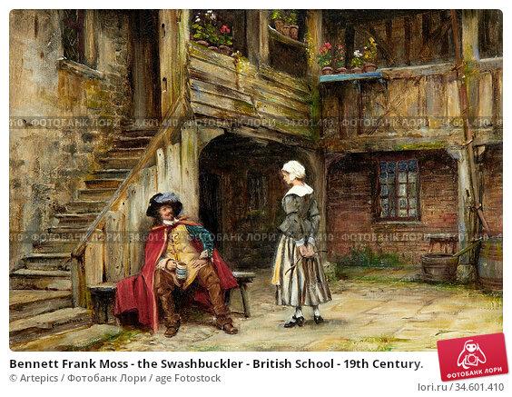 Bennett Frank Moss - the Swashbuckler - British School - 19th Century. Стоковое фото, фотограф Artepics / age Fotostock / Фотобанк Лори