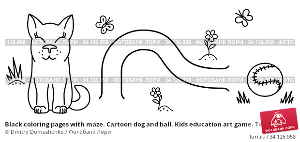 Купить «Black coloring pages with maze. Cartoon dog and ball. Kids education art game. Template design with pet on white background. Outline vector», иллюстрация № 34126958 (c) Dmitry Domashenko / Фотобанк Лори