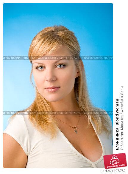 Блондинка. Blond woman, фото № 107782, снято 14 июля 2007 г. (c) Валентин Мосичев / Фотобанк Лори