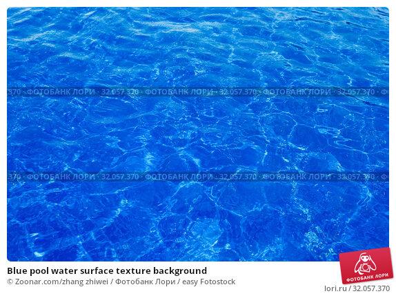 Blue pool water surface texture background. Стоковое фото, фотограф Zoonar.com/zhang zhiwei / easy Fotostock / Фотобанк Лори