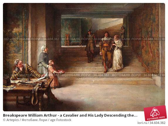 Breakspeare William Arthur - a Cavalier and His Lady Descending the... Стоковое фото, фотограф Artepics / age Fotostock / Фотобанк Лори