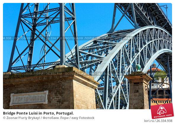 Купить «Bridge Ponte Luisi in Porto, Portugal.», фото № 26334938, снято 25 марта 2018 г. (c) easy Fotostock / Фотобанк Лори