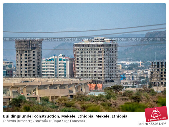Buildings under construction, Mekele, Ethiopia. Mekele, Ethiopia. Стоковое фото, фотограф Edwin Remsberg / age Fotostock / Фотобанк Лори