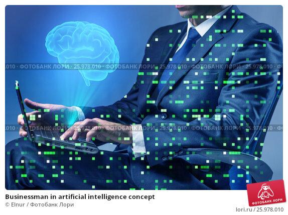 Купить «Businessman in artificial intelligence concept», фото № 25978010, снято 14 апреля 2019 г. (c) Elnur / Фотобанк Лори