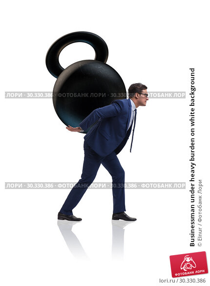 Купить «Businessman under heavy burden on white background», фото № 30330386, снято 22 апреля 2019 г. (c) Elnur / Фотобанк Лори