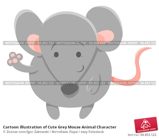 Cartoon Illustration of Cute Grey Mouse Animal Character. Стоковое фото, фотограф Zoonar.com/Igor Zakowski / easy Fotostock / Фотобанк Лори