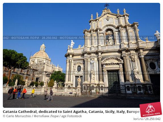 Купить «Catania Cathedral, dedicated to Saint Agatha, Catania, Sicily, Italy, Europe», фото № 28250042, снято 17 февраля 2017 г. (c) age Fotostock / Фотобанк Лори