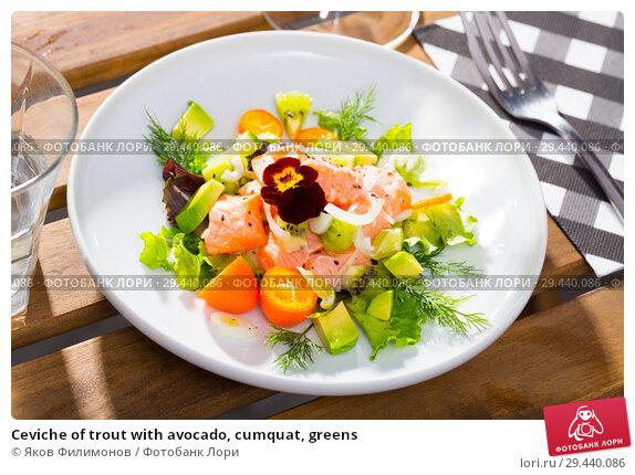 Купить «Ceviche of trout with avocado, cumquat, greens», фото № 29440086, снято 21 февраля 2019 г. (c) Яков Филимонов / Фотобанк Лори