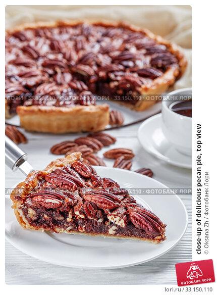Купить «close-up of delicious pecan pie, top view», фото № 33150110, снято 19 ноября 2019 г. (c) Oksana Zh / Фотобанк Лори