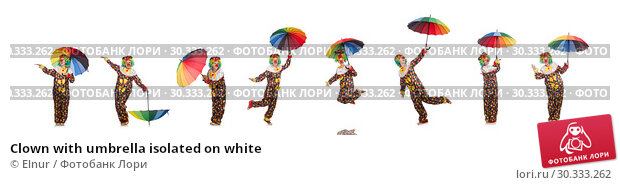 Купить «Clown with umbrella isolated on white», фото № 30333262, снято 13 мая 2015 г. (c) Elnur / Фотобанк Лори