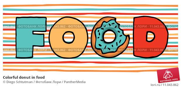 Купить «Colorful donut in food», фото № 11043862, снято 23 декабря 2018 г. (c) PantherMedia / Фотобанк Лори