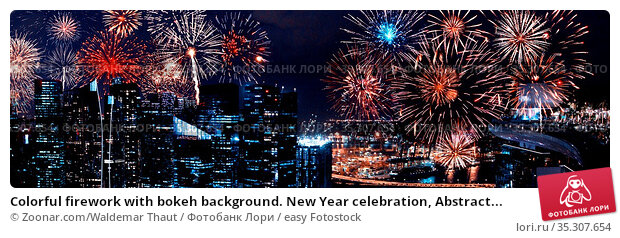 Colorful firework with bokeh background. New Year celebration, Abstract... Стоковое фото, фотограф Zoonar.com/Waldemar Thaut / easy Fotostock / Фотобанк Лори