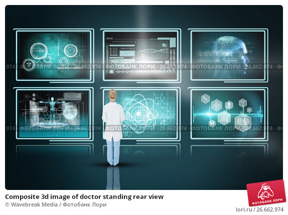 Composite 3d image of doctor standing rear view, фото № 26662974, снято 21 июля 2017 г. (c) Wavebreak Media / Фотобанк Лори