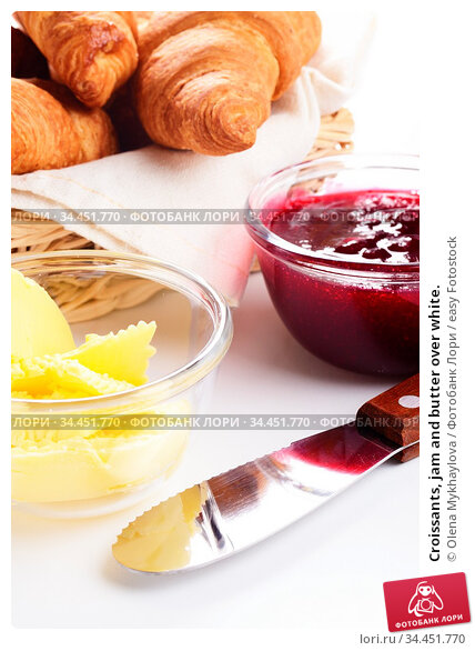 Croissants, jam and butter over white. Стоковое фото, фотограф Olena Mykhaylova / easy Fotostock / Фотобанк Лори