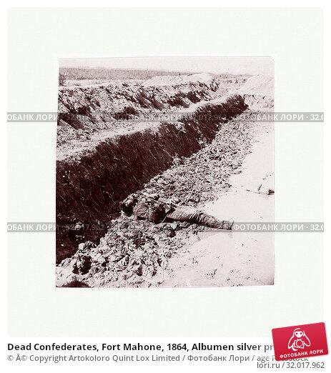 Купить «Dead Confederates, Fort Mahone, 1864, Albumen silver print from glass negative, Photographs, Thomas C. Roche (American, 1826–1895)», фото № 32017962, снято 18 июня 2017 г. (c) age Fotostock / Фотобанк Лори