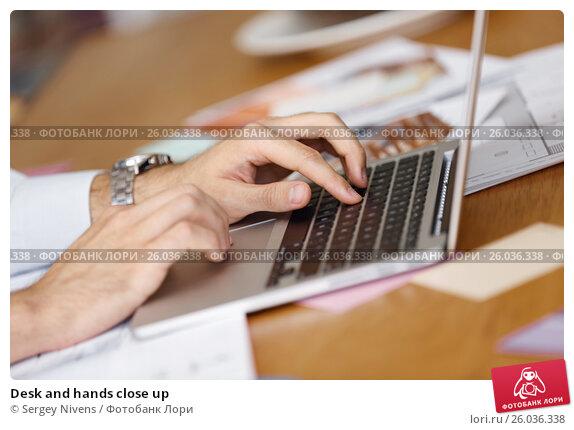 Купить «Desk and hands close up», фото № 26036338, снято 20 апреля 2015 г. (c) Sergey Nivens / Фотобанк Лори