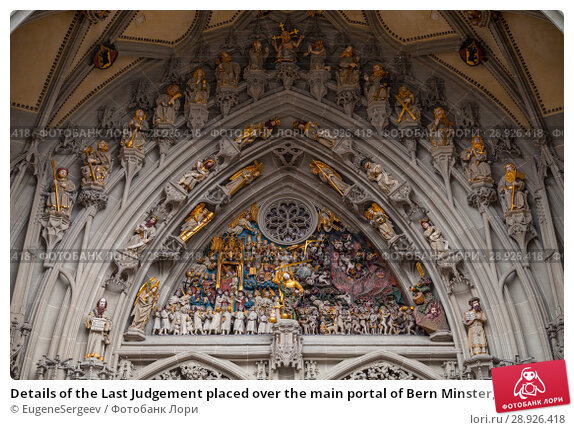 Купить «Details of the Last Judgement placed over the main portal of Bern Minster, Switzerland. It is one of the most complete Late Gothic sculpture collections in Europe. Was completed in 1893», фото № 28926418, снято 7 мая 2017 г. (c) EugeneSergeev / Фотобанк Лори