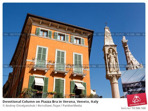 Купить «Devotional Column on Piazza Bra in Verona, Veneto, Italy», фото № 10586166, снято 20 апреля 2019 г. (c) PantherMedia / Фотобанк Лори