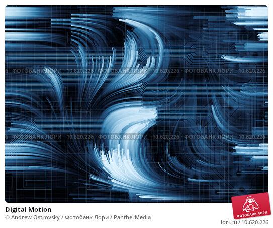 Digital Motion. Стоковое фото, фотограф Andrew Ostrovsky / PantherMedia / Фотобанк Лори