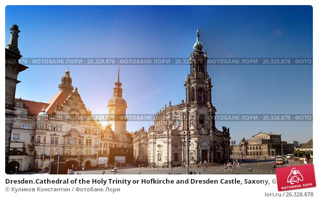 Купить «Dresden.Cathedral of the Holy Trinity or Hofkirche and Dresden Castle, Saxony, Germany. Panorama», фото № 26328878, снято 17 сентября 2014 г. (c) Куликов Константин / Фотобанк Лори