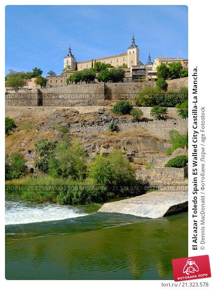 Купить «El Alcazar Toledo Spain ES Walled City Castilla-La Mancha.», фото № 21323578, снято 23 сентября 2015 г. (c) age Fotostock / Фотобанк Лори