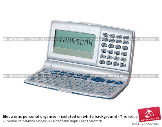 Electronic personal organiser - isolated on white background - Thursday. Стоковое фото, фотограф Zoonar.com/Micha Klootwijk / age Fotostock / Фотобанк Лори