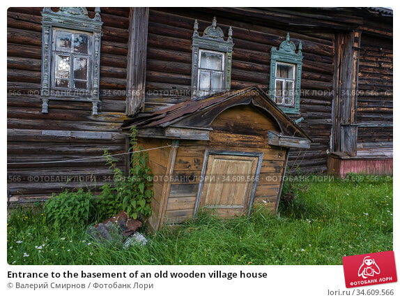 Entrance to the basement of an old wooden village house. Стоковое фото, фотограф Валерий Смирнов / Фотобанк Лори